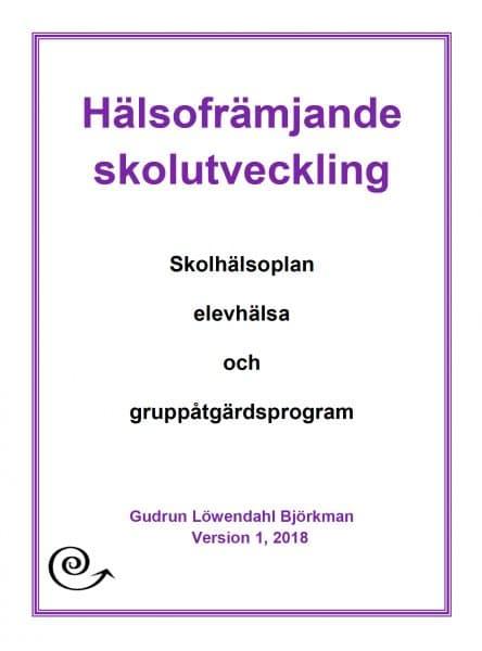 Hälsofrämjande skolutveckling - omslag